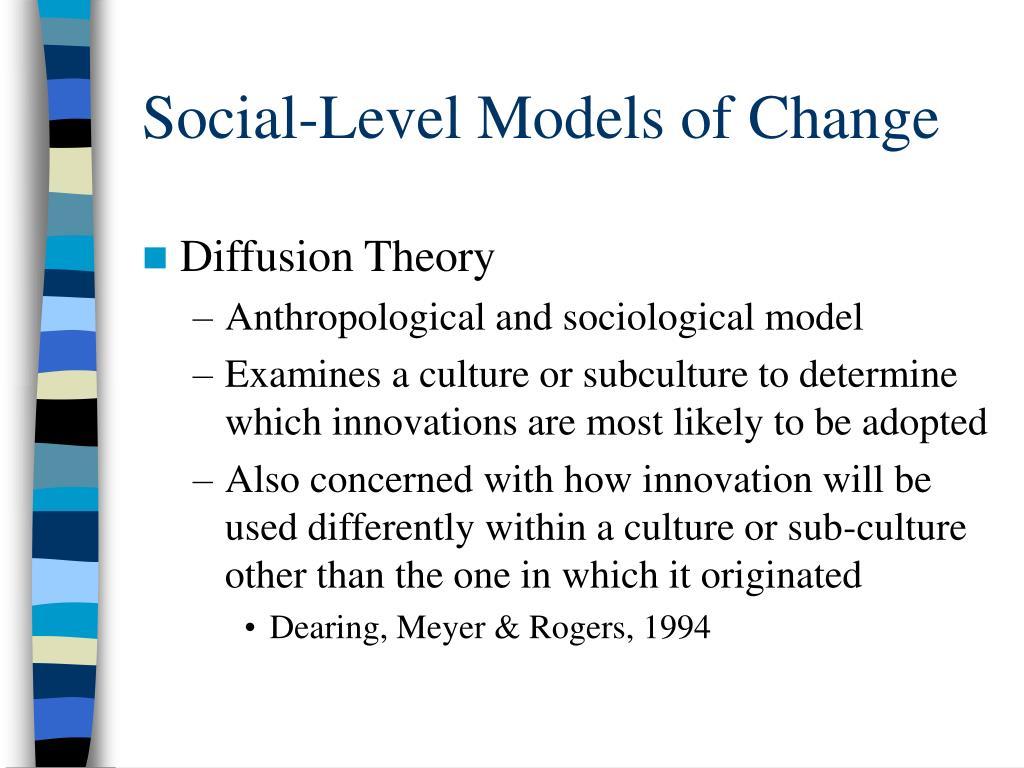 Social-Level Models of Change