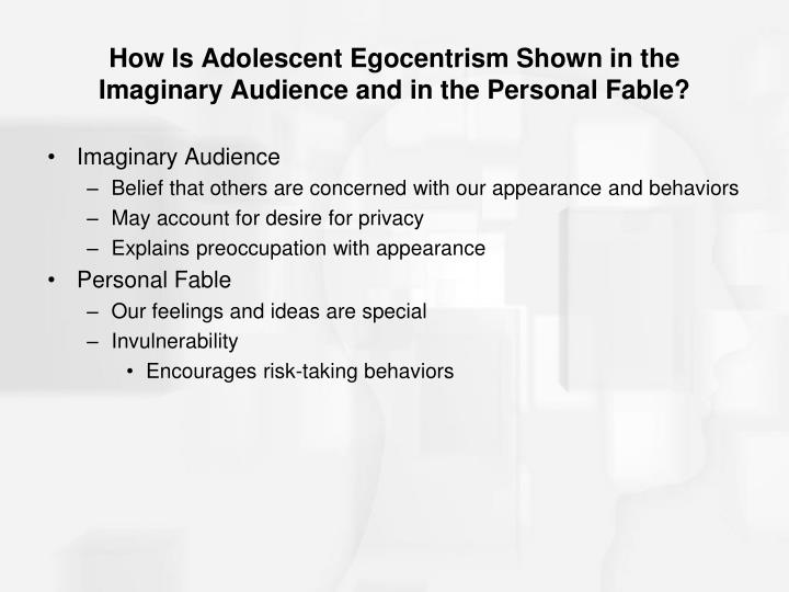 examples of imaginary audience and personal fable
