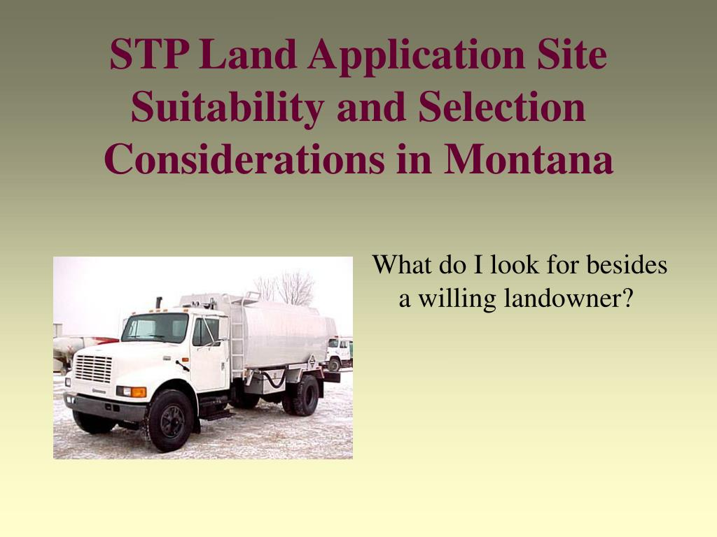stp land application site suitability and selection considerations in montana l.