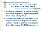 closing the gap a state program of research