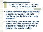 closing the gap a state program of research29