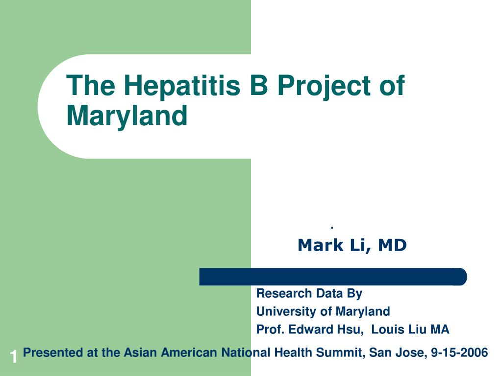 the hepatitis b project of maryland l.