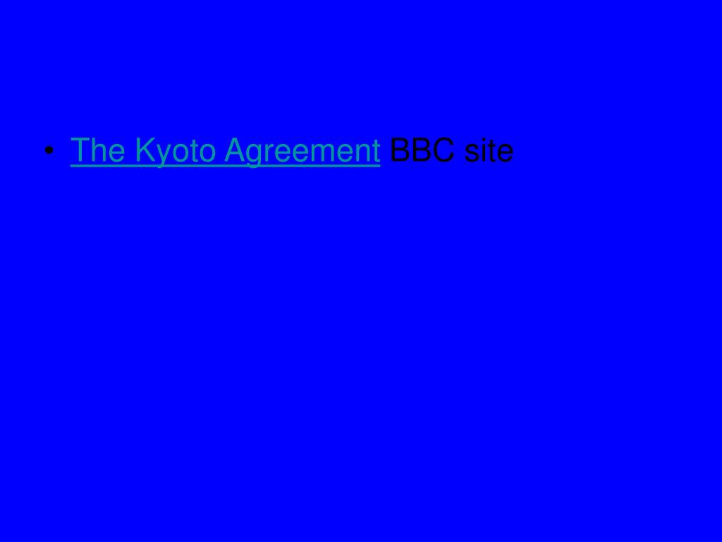 The Kyoto Agreement