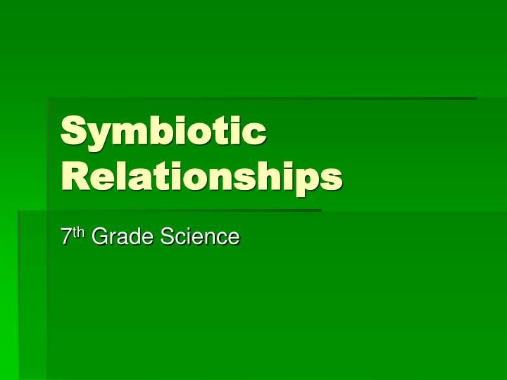 Ppt Symbiotic Relationships Powerpoint Presentation Id1483802. Symbiotic Relationships. Worksheet. Symbiosis Worksheet Key At Mspartners.co
