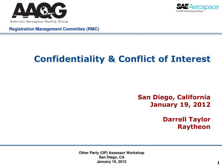 confidentiality conflict of interest n.
