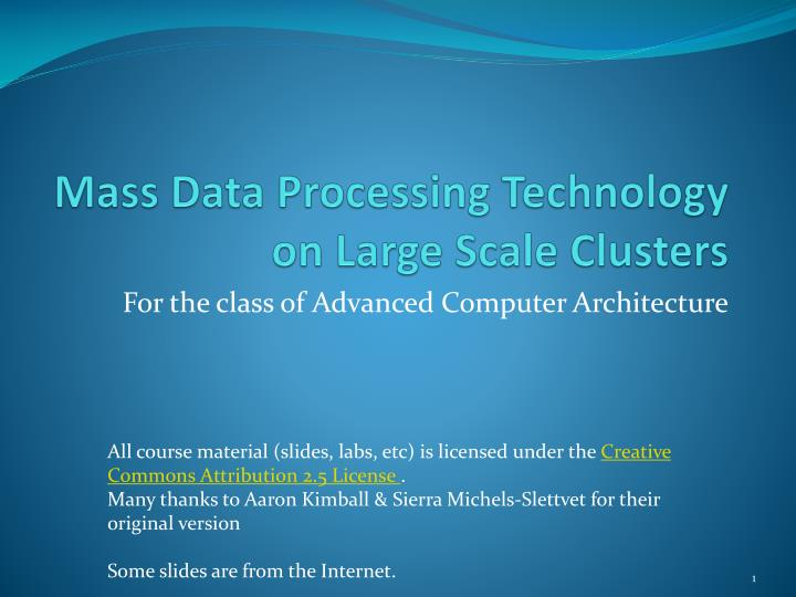 mass data processing technology on large scale clusters n.