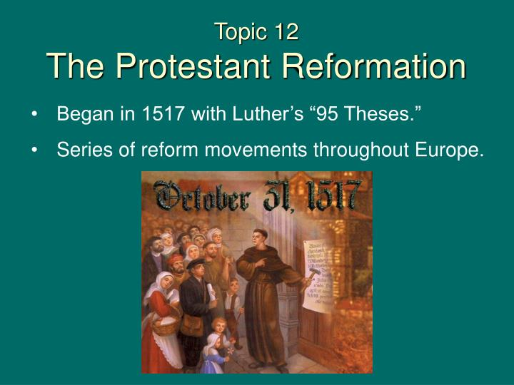 topic 12 the protestant reformation n.