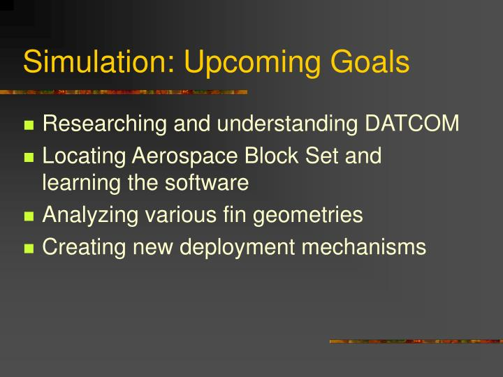 Simulation: Upcoming Goals