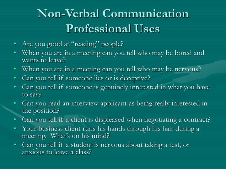 Non verbal communication professional uses