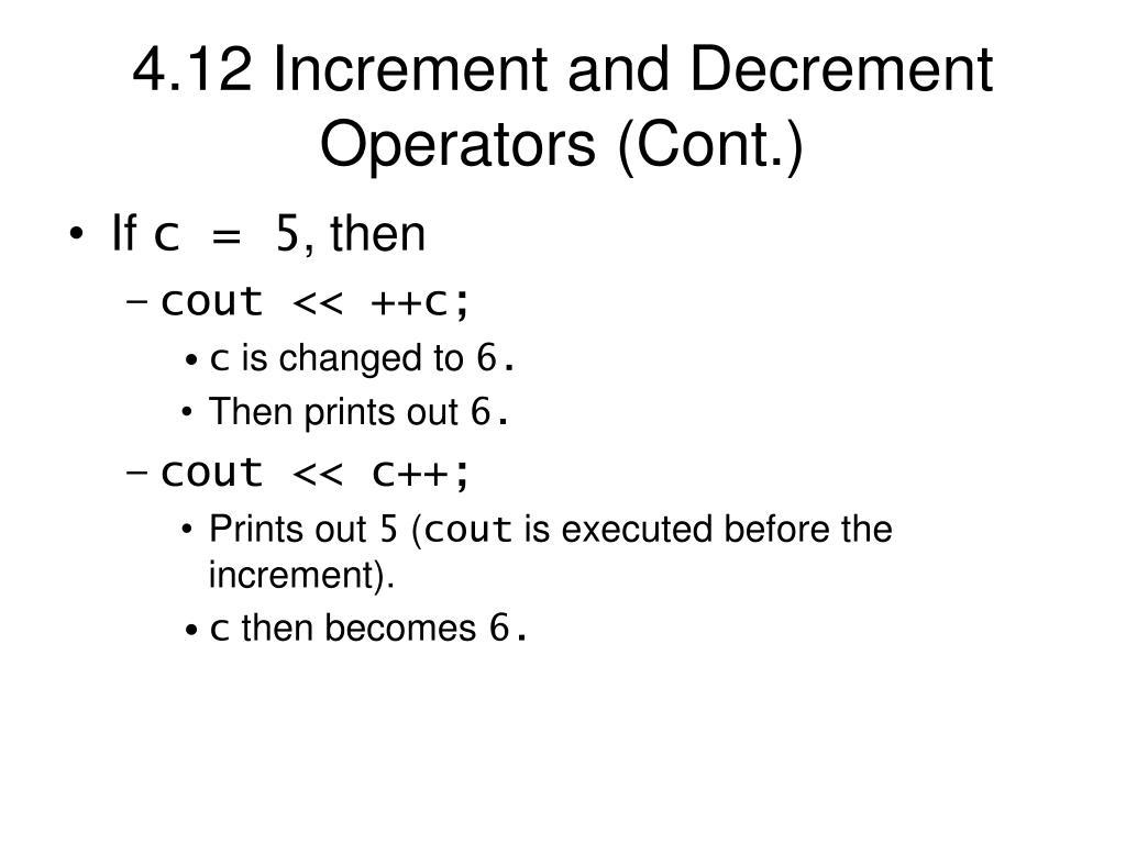 4.12 Increment and Decrement Operators (Cont.)