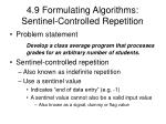 4 9 formulating algorithms sentinel controlled repetition