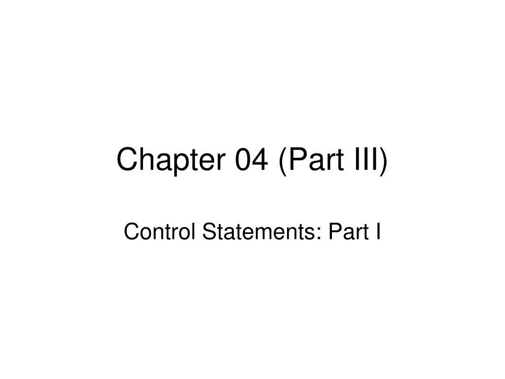 Chapter 04 (Part III)