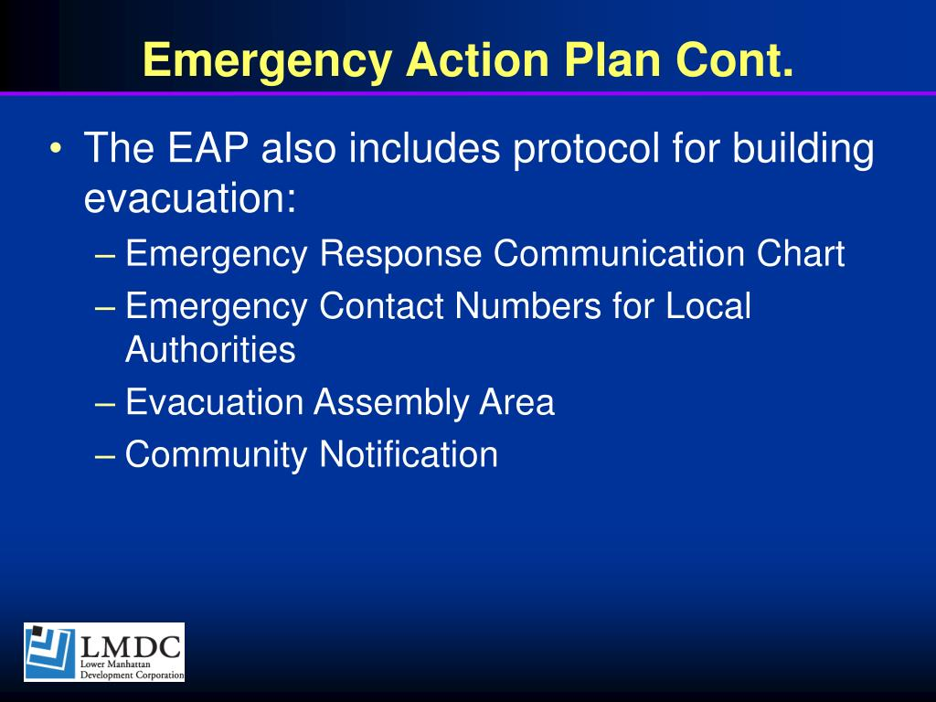 Emergency Action Plan Cont.