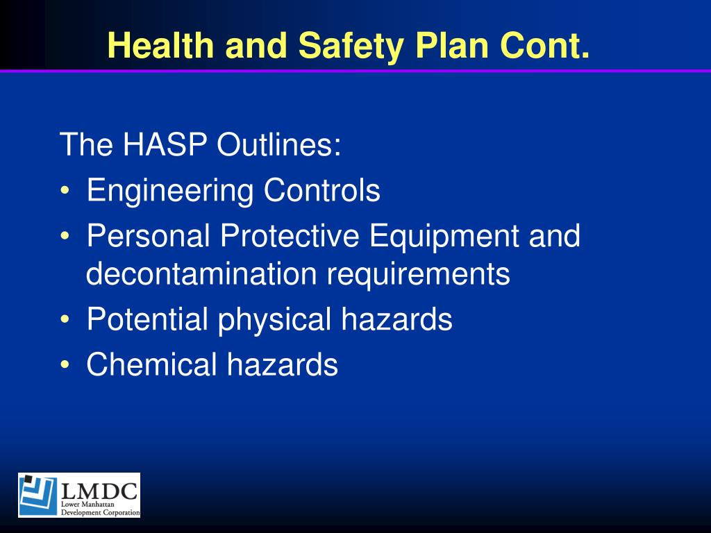 Health and Safety Plan Cont.