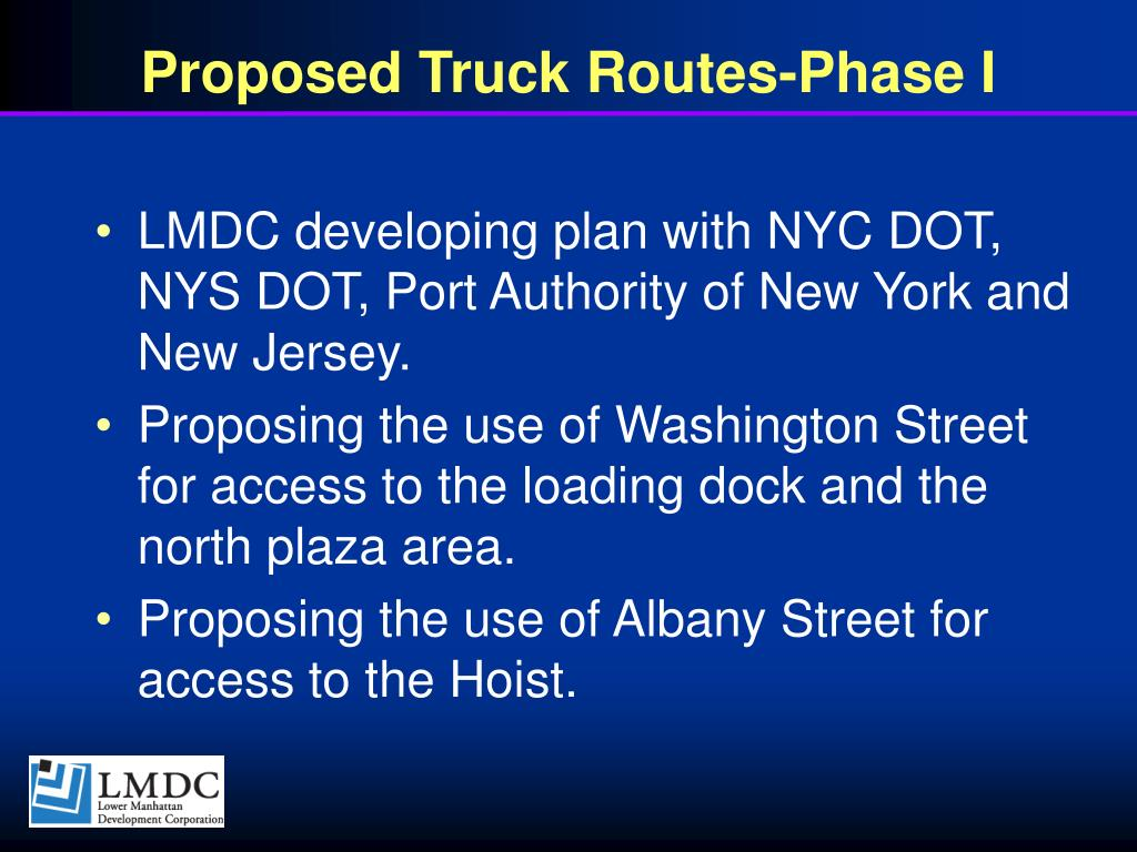 Proposed Truck Routes-Phase I