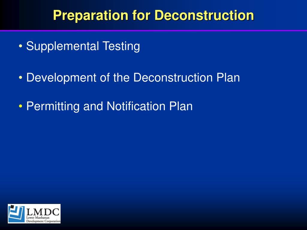 Preparation for Deconstruction