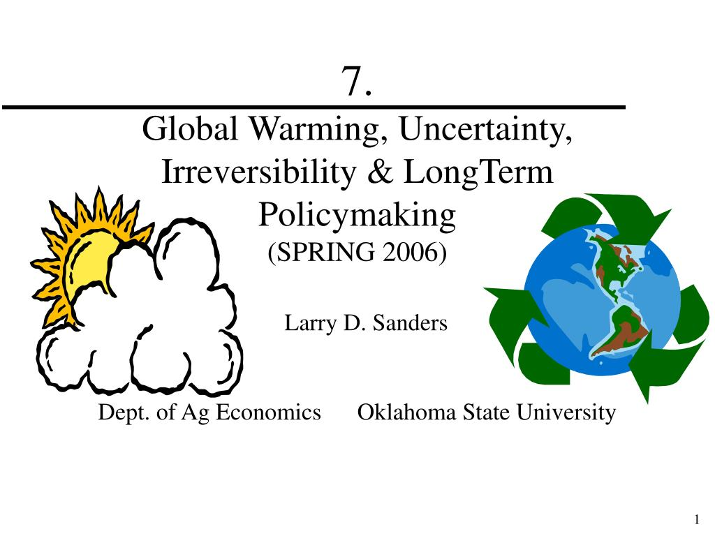 7 global warming uncertainty irreversibility longterm policymaking spring 2006 l.