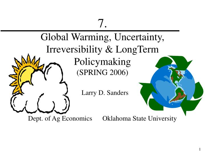 7 global warming uncertainty irreversibility longterm policymaking spring 2006