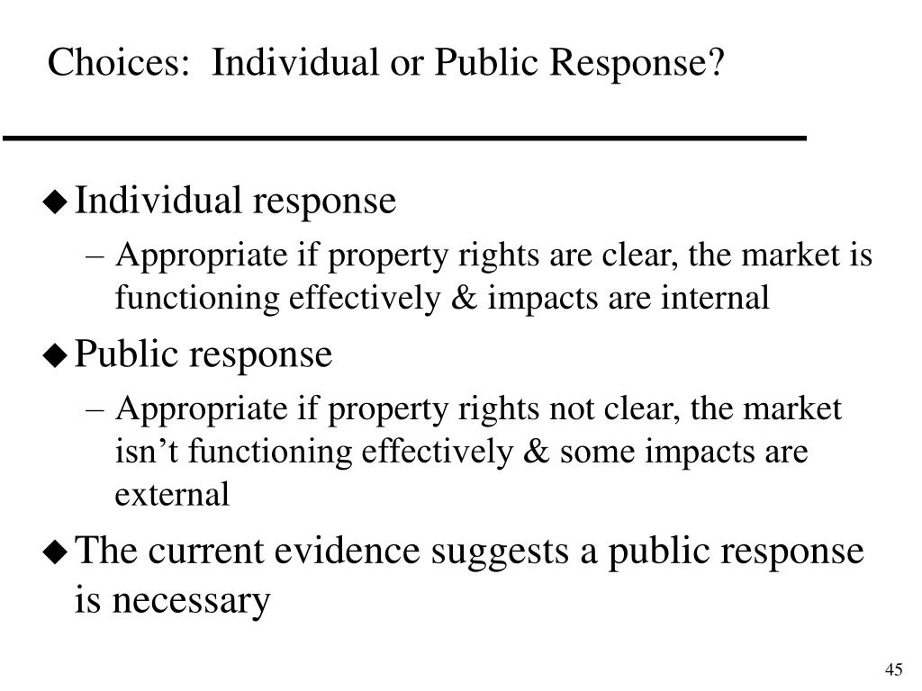Choices:  Individual or Public Response?