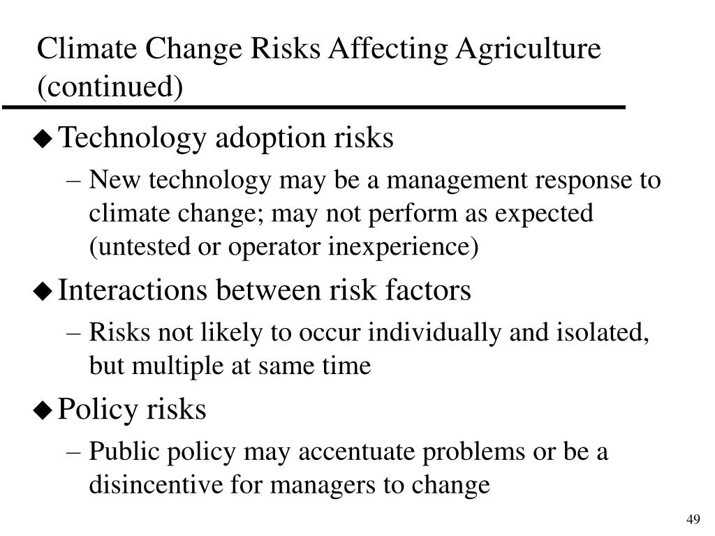 Climate Change Risks Affecting Agriculture (continued)