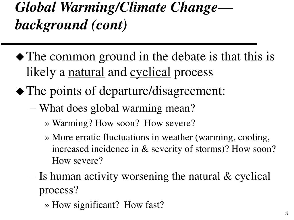 Global Warming/Climate Change—background (cont)