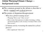 global warming climate change background cont