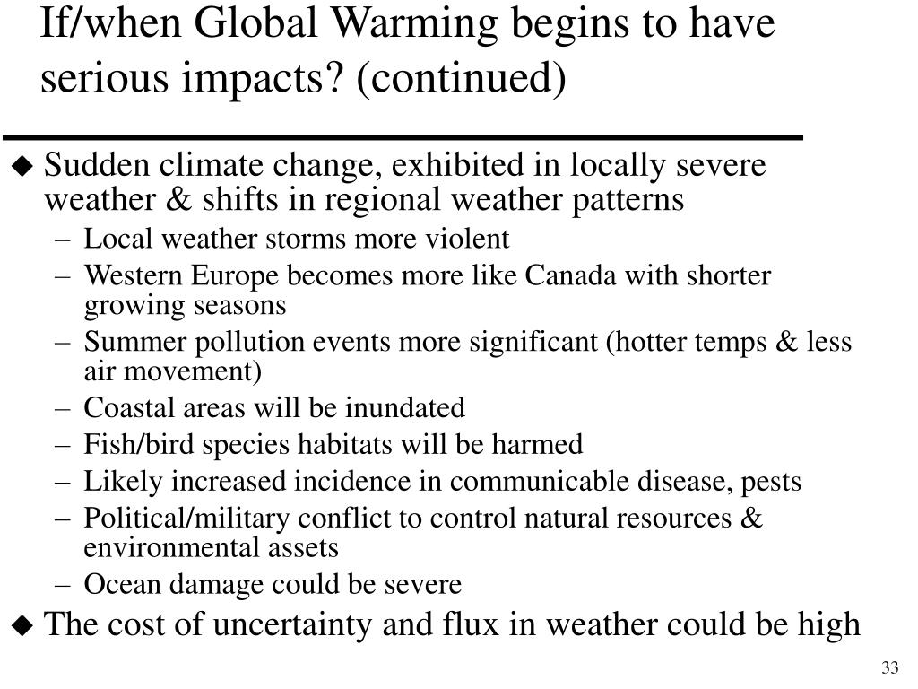 If/when Global Warming begins to have serious impacts? (continued)