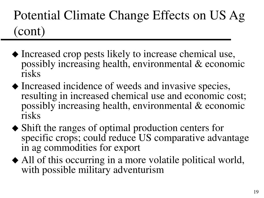 Potential Climate Change Effects on US Ag (cont)
