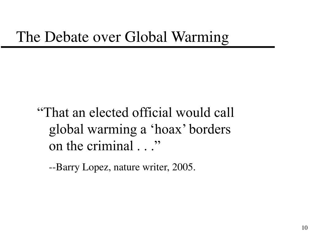 The Debate over Global Warming