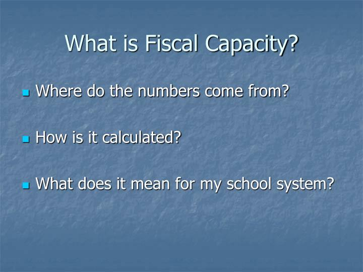 What is fiscal capacity