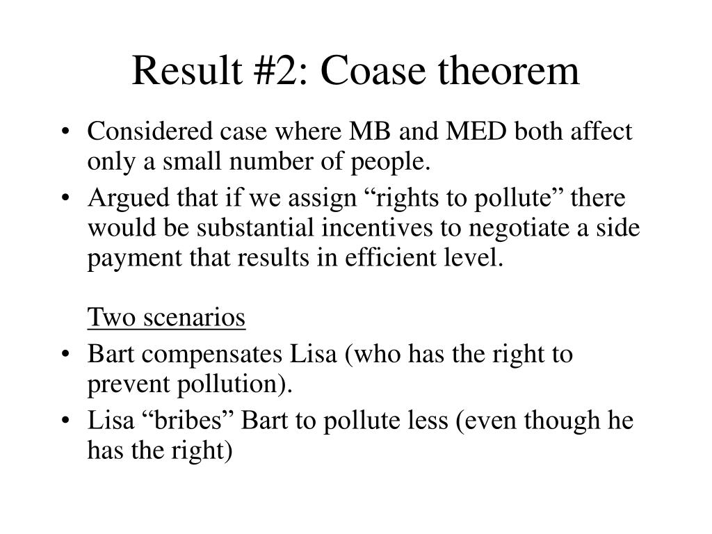 Result #2: Coase theorem