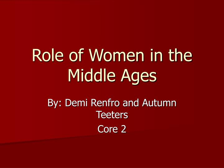 role of women in the middle ages n.