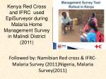 followed by namibian red cross ifrc malaria survey 2011 nigeria malaria survey 2011