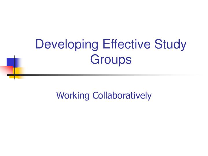 developing effective study groups n.