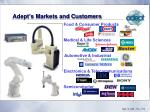 adept s markets and customers