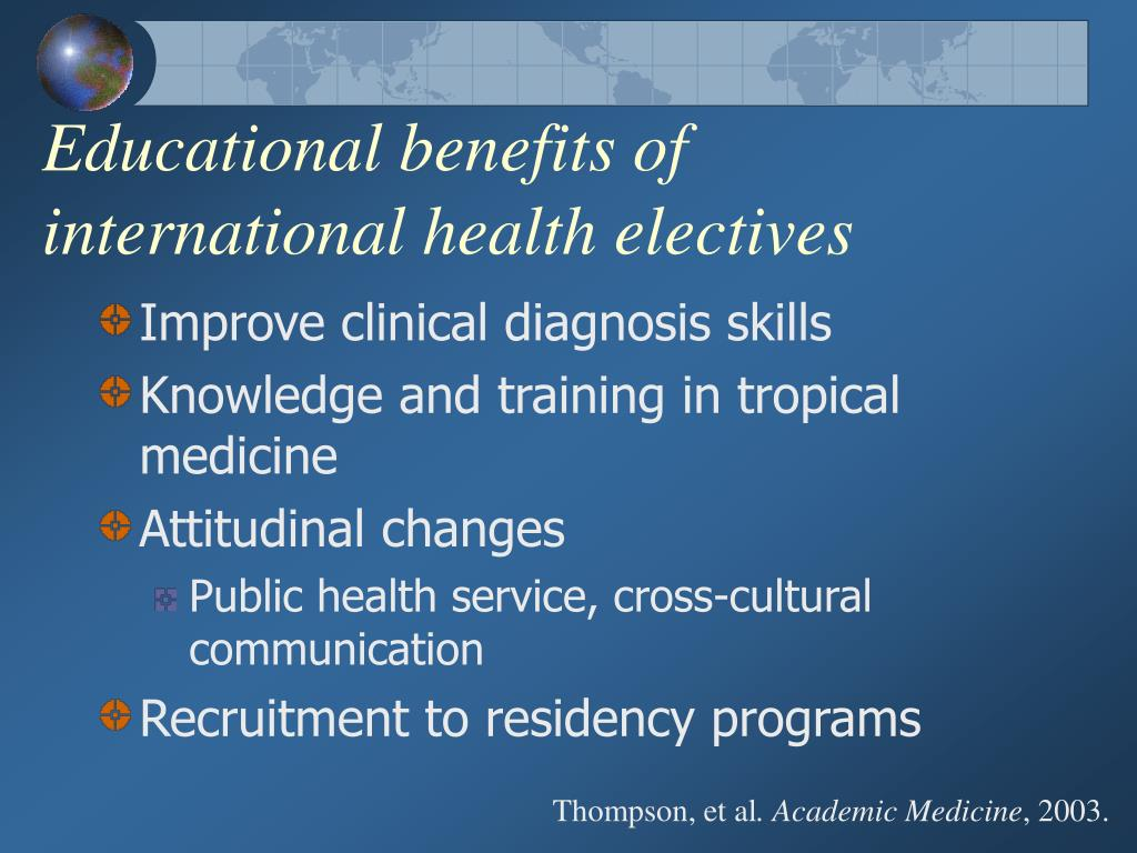Educational benefits of international health electives