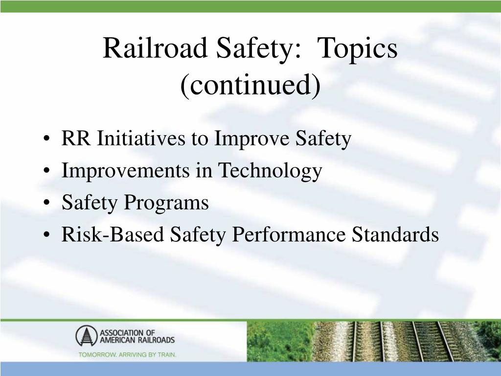 Railroad Safety:  Topics (continued)