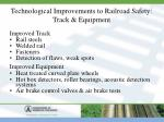 technological improvements to railroad safety track equipment