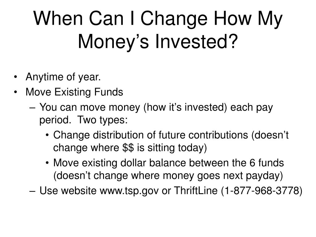 When Can I Change How My Money's Invested?