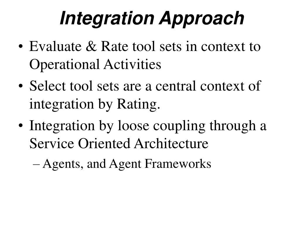 Integration Approach
