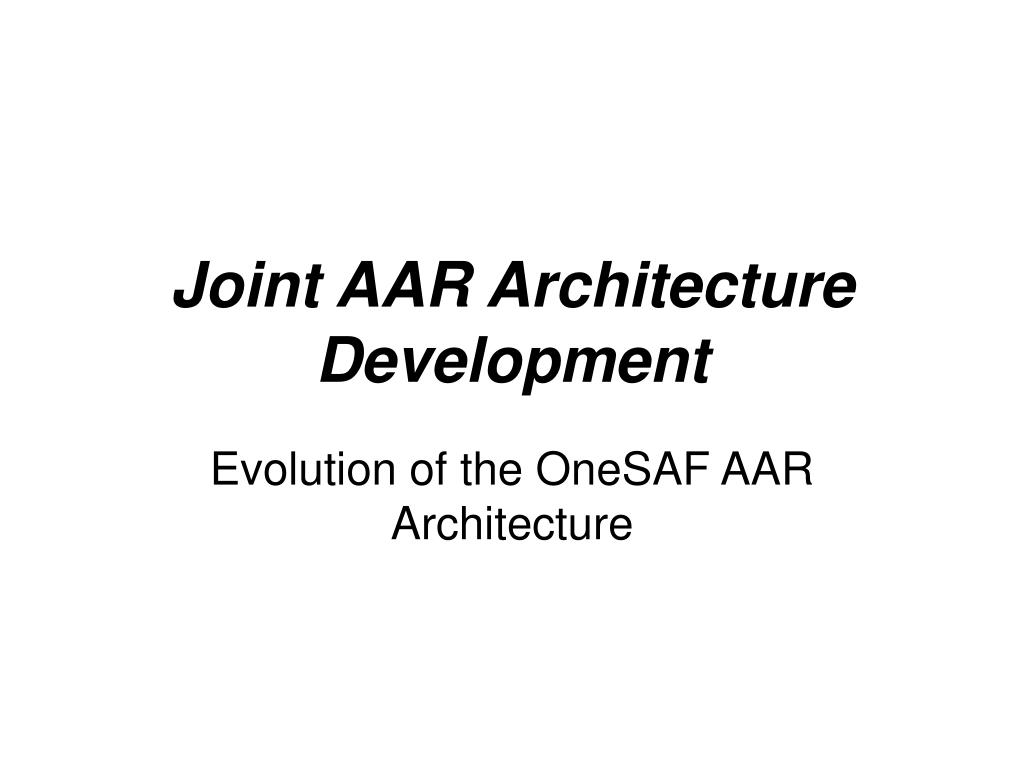 joint aar architecture development l.