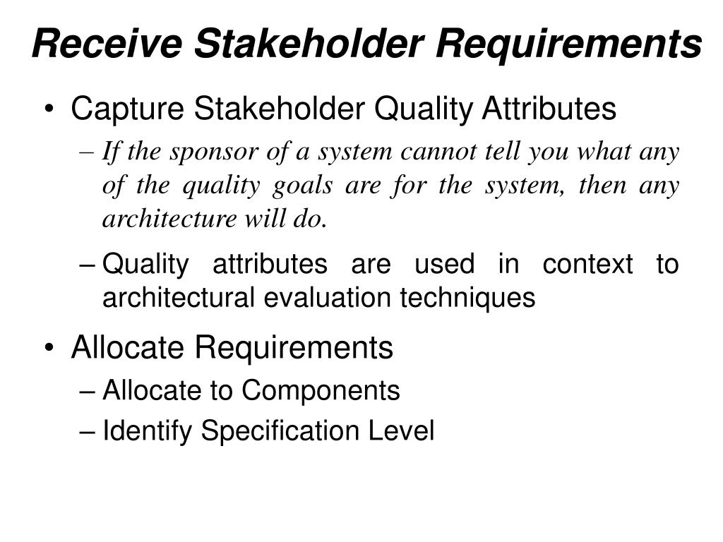 Receive Stakeholder Requirements