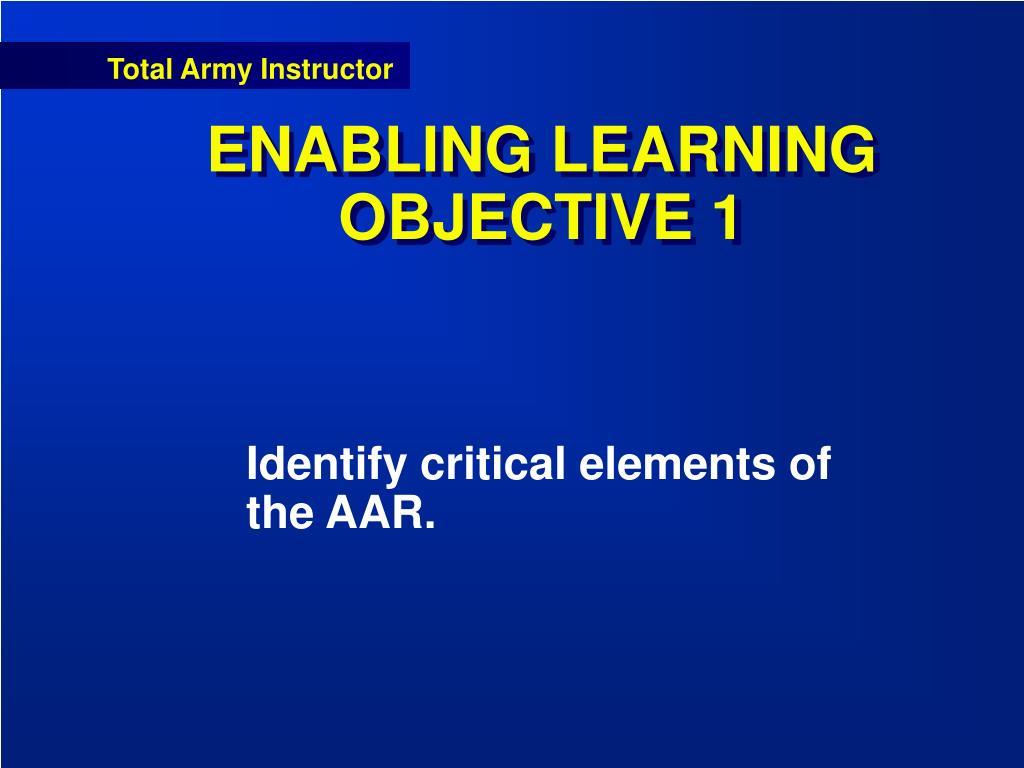 ENABLING LEARNING OBJECTIVE 1