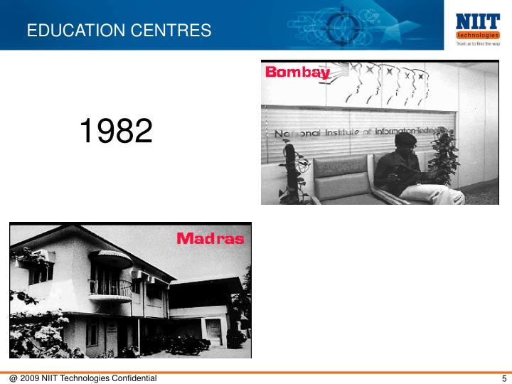 EDUCATION CENTRES