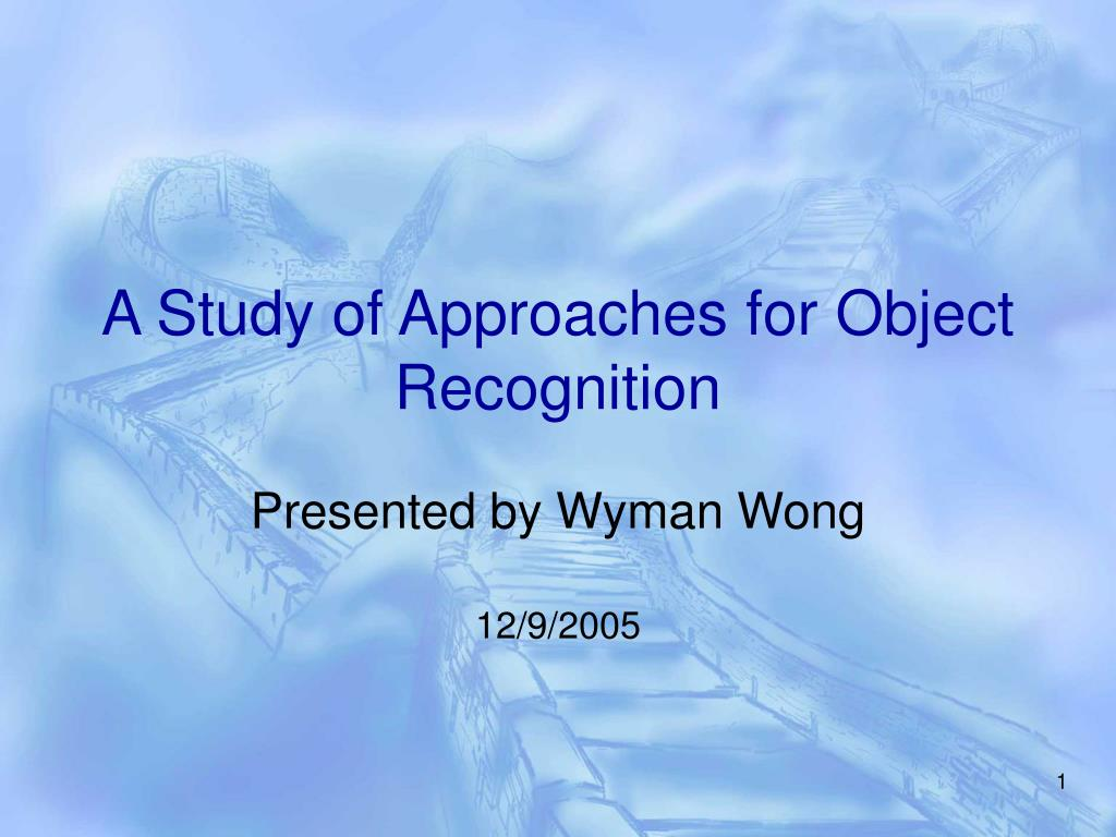 a study of approaches for object recognition l.