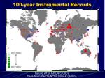 100 year instrumental records