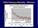 20th century results minima67