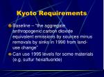 kyoto requirements