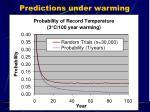 predictions under warming