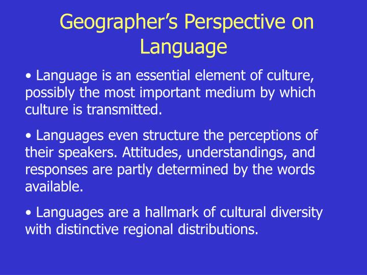 Geographer's Perspective on Language